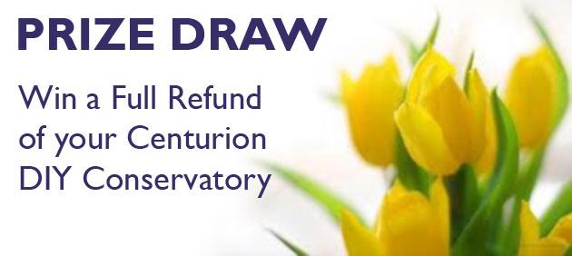 Centurion Conservatories Prize Draw